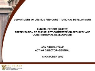 DEPARTMENT OF JUSTICE AND CONSTITUTIONAL DEVELOPMENT ANNUAL REPORT (2008/09)
