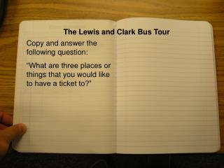The Lewis and Clark Bus Tour
