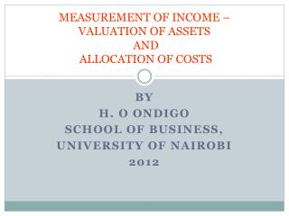 MEASUREMENT OF INCOME – VALUATION OF ASSETS  AND  ALLOCATION OF COSTS