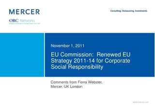 EU Commission:  Renewed EU Strategy 2011-14 for Corporate Social Responsibility
