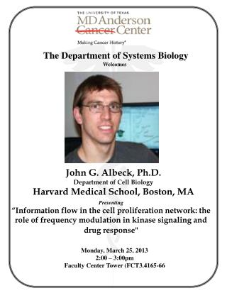 The Department of Systems Biology Welcomes