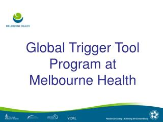 Global Trigger Tool Program at Melbourne Health
