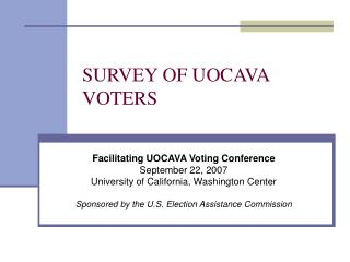 SURVEY OF UOCAVA  VOTERS