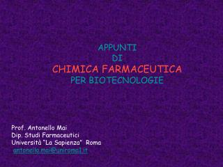 APPUNTI DI CHIMICA FARMACEUTICA PER BIOTECNOLOGIE