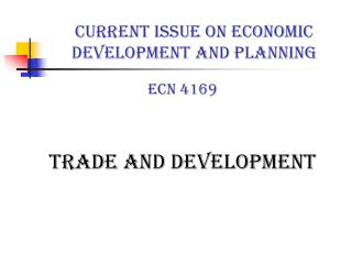 CURRENT ISSUE ON ECONOMIC DEVELOPMENT AND PLANNING