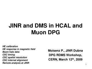 JINR and DMS in HCAL and Muon DPG