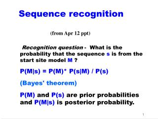 Sequence recognition