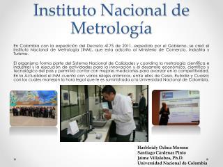 Instituto Nacional de Metrolog�a