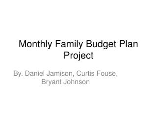 Monthly Family Budget Plan Project