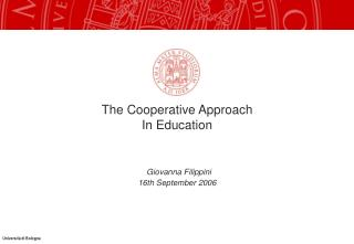 The Cooperative Approach In Education Giovanna Filippini 16th September 2006