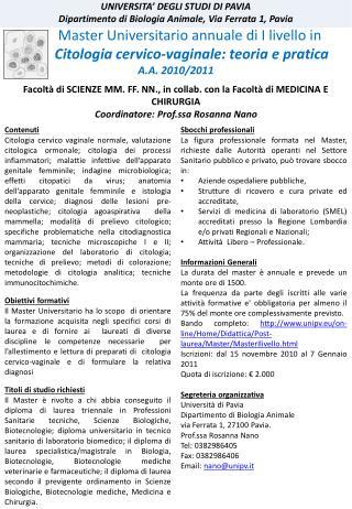 UNIVERSITA  DEGLI STUDI DI PAVIA Dipartimento di Biologia Animale, Via Ferrata 1, Pavia