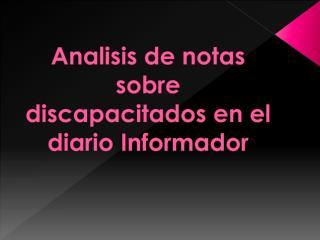 Analisis de  notas sobre discapacitados  en el  diario Informador