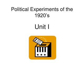 Political Experiments of the 1920�s