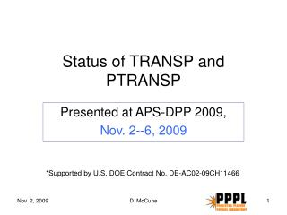 Status of TRANSP and PTRANSP