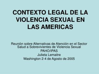 CONTEXTO LEGAL DE LA VIOLENCIA SEXUAL EN LAS AMERICAS