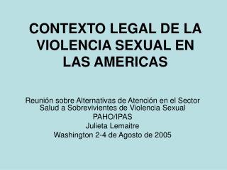 CONTEXTO LEGAL DE LA VIOLENCIA SEXUAL EN LAS AMERICAS