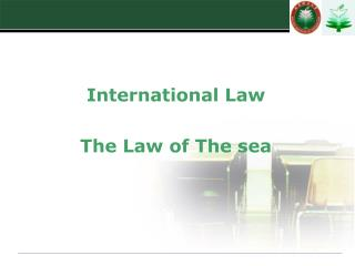 International Law The Law of The sea
