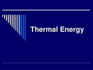 Thermal Energy