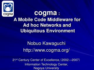 cogma  : A Mobile Code Middleware for  Ad hoc Networks and  Ubiquitous Environment