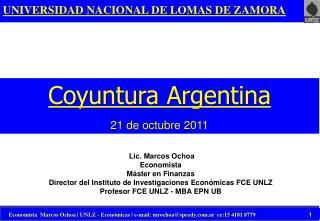 Lic. Marcos Ochoa  Economista M�ster en Finanzas