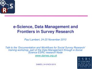 e-Science, Data Management and Frontiers in Survey Research