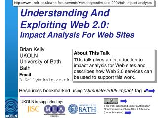 Understanding And Exploiting Web 2.0:  Impact Analysis For Web Sites