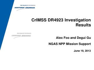 CrIMSS DR4923 Investigation Results