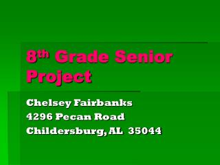 8 th  Grade Senior Project