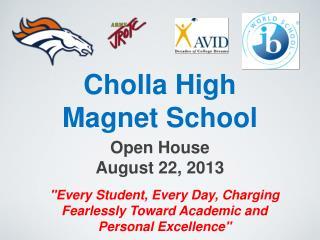 Cholla High  Magnet School