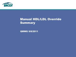 Manual HDL/LDL Override Summary
