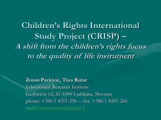 Zoran Pavlovic, Tina Rutar Educational Research Institute