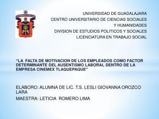 UNIVERSIDAD DE GUADALAJARA CENTRO UNIVERSITARIO DE CIENCIAS SOCIALES  Y HUMANIDADES