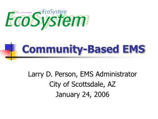 Community-Based EMS