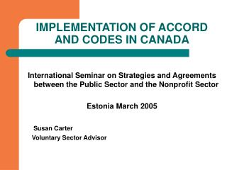 IMPLEMENTATION OF ACCORD AND CODES IN CANADA