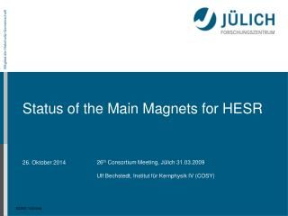 Status of the Main Magnets for HESR