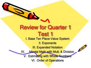Review for Quarter 1  Test 1