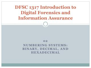 DFSC 1317 Introduction to Digital Forensics and Information Assurance