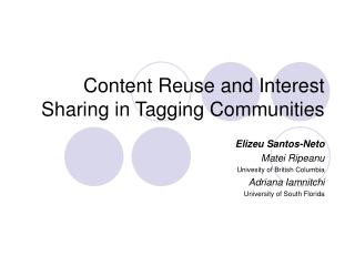 Content Reuse and Interest Sharing in Tagging Communities