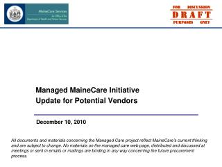 Managed MaineCare Initiative  Update for Potential Vendors