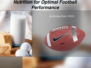 Nutrition for Optimal Football Performance