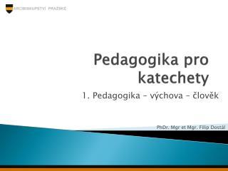 Pedagogika pro katechety