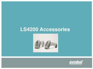 LS4200 Accessories