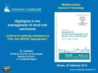 G. Cartenì Direttore U.O.S.C. di Oncologia Medica A.O.R.N.  A. Cardarelli Napoli