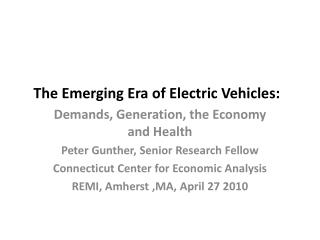 The Emerging Era of Electric Vehicles: