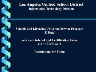 Los Angeles Unified School District Information Technology Division