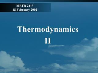 METR 2413 18 February 2002