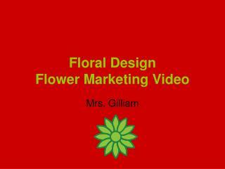 Floral Design Flower Marketing Video