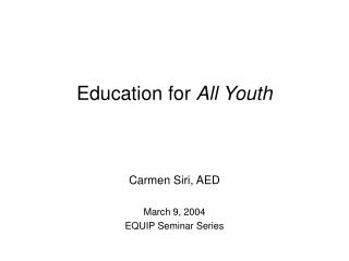 Education for  All Youth