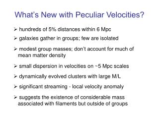 What's New with Peculiar Velocities?