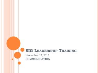 SIG Leadership Training